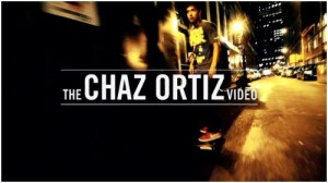 THE CHAZ ORTIZ VIDEO